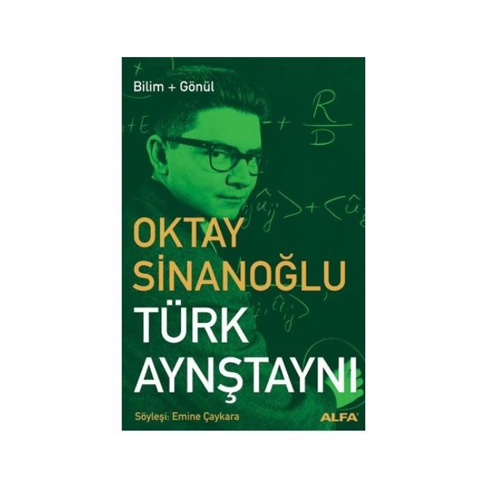 5549-turk-aynstayni-oktay-sinanoglu-alfa-yayinlari-turk-aynstayni-oktay-sinanoglu-alfa-yayinlari-9789752977655